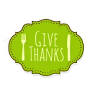 Give thanks…