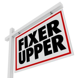 Are You Ready for a Fixer Upper?